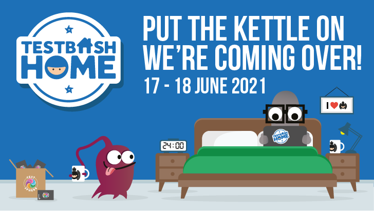Ministry of Testing's TestBash Home 2021